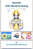 Ayurveda- God's Manual for healing